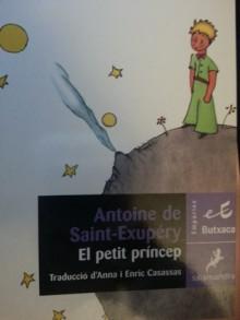 El Petit Príncep - Antoine de Saint-Exupéry, Anna Cassassas, Enric Cassassas