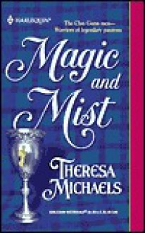 Magic and Mist - Theresa Michaels