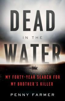 Dead In The Water - Penny Farmer
