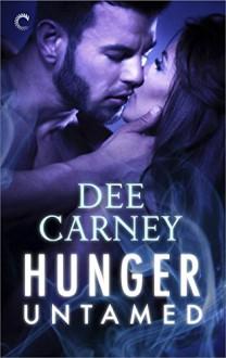 Hunger Untamed (Vampire Hunger) - Dee Carney