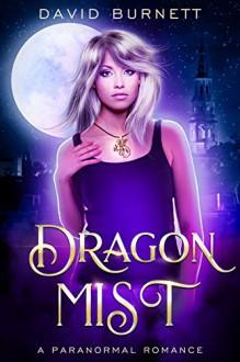 Dragon Mist - David Burnett