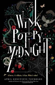 Wink Poppy Midnight - April Genevieve Tucholke