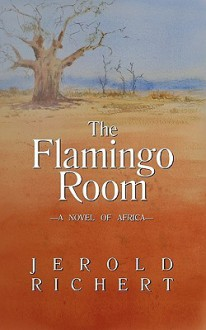 The Flamingo Room - Jerold Richert
