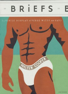 Briefs: A Virile Display of Verse Witty & Gay - Walter Cooper