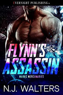 Flynn's Assassin (Marks Mercenaries #5) - N.J. Walters