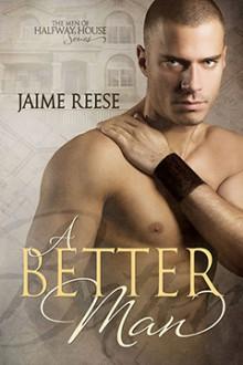 A Better Man - Jaime Reese