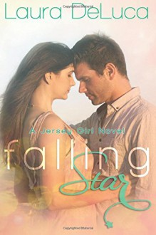 Falling Star (A Jersey Girls Novel) (Volume 1) - Laura DeLuca
