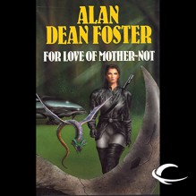 For Love of Mother-Not: A Pip & Flinx Adventure - Alan Dean Foster,Stefan Rudnicki,Audible Studios