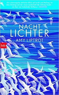 Nachtlichter - Amy Liptrot,Bettina Münch