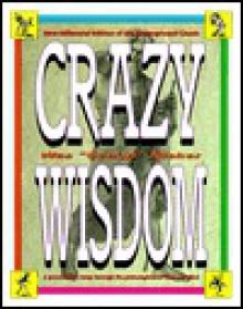 """Crazy Wisdom - Wes """"Scoop"""" Nisker"""