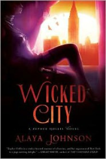 Wicked City - Alaya Dawn Johnson