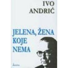 Jelena, žena koje nema - Ivo Andrić