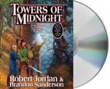 Towers of Midnight (Wheel of Time, #13; A Memory of Light, #2) - Robert Jordan,Brandon Sanderson,Kate Reading,Michael Kramer