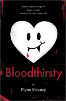 Bloodthirsty - Flynn Meaney