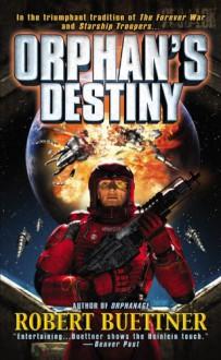 Orphan's Destiny - Robert Buettner