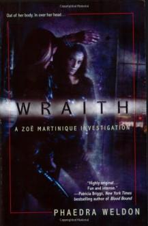 Wraith - Phaedra Weldon