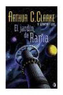 El Jardin De Rama - Arthur C. Clarke