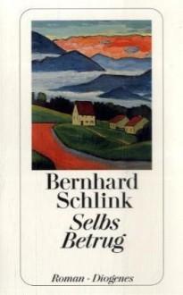 Selbs Betrug (Selb, #2) - Bernhard Schlink