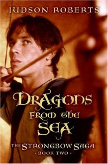 Dragons from the Sea - Judson Roberts