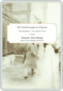The World Laughs in Flowers: A short story from The Secret Lives of People in Love - Simon Van Booy