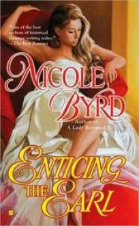 Enticing the Earl - Nicole Byrd