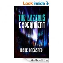 THE LAZARUS EXPERIMENT - Mark DeGasperi