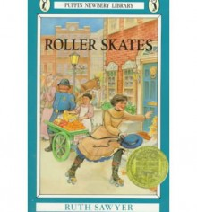 Roller Skates[ ROLLER SKATES ] By Sawyer, Ruth ( Author )May-06-1986 Paperback - Ruth Sawyer