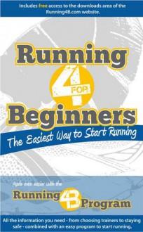 Running for Beginners: The Easiest Way to Start Running - Simon Adams