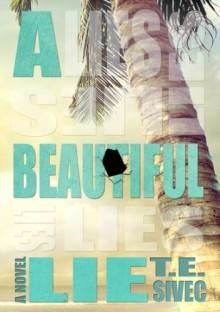 A Beautiful Lie - Tara Sivec