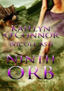 Ninth Orb - Kaitlyn O'Connor,Nicole Ash