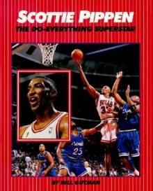 Scottie Pippen - Bill Gutman