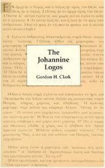 Johannine Logos - Gordon H. Clark