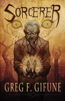 Sorcerer - Greg F. Gifune