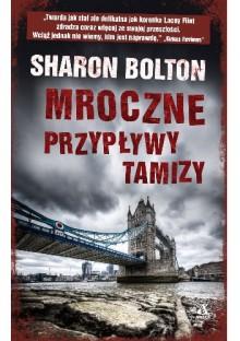 Mroczne przypływy Tamizy - Sharon Bolton, Stanisław Kazimierz Rek
