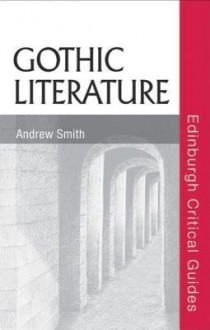 Gothic Literature - Andrew Smith