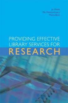 Providing effective library services for research - Jo Webb