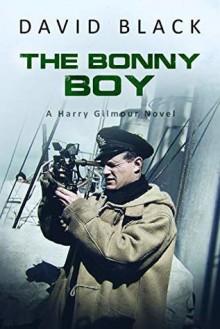 The Bonny Boy (Harry Gilmour Novels #4) - David Black