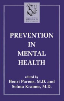 Prevention in Mental Health - Henri Parens
