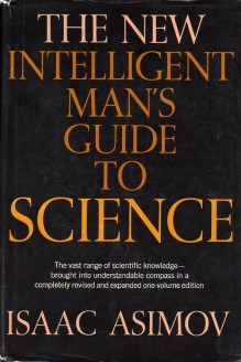 The New Intelligent Man's Guide to Science, Vol. 2 - Isaac Asimov