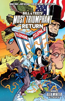 Bill & Ted's Most Triumphant Return (Bill & Ted Most Triumphant Return) - Brian Lynch, Jerry Gaylord