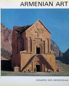 Armenian Art - Sirarpie Der Nersessian