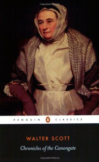 Chronicles of the Canongate (Penguin Classics) - Walter Scott, Claire Lamont