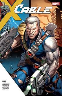 Cable (2017-) #1 - James Robinson,Carlos Pacheco,Dale Keown