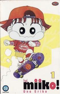 Hai, Miiko ! (series) - Ono Eriko