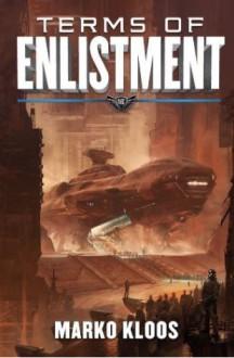 Terms of Enlistment - Marko Kloos, Luke Daniels