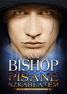 Pisane szkarłatem (Inni #1) - Anne Bishop