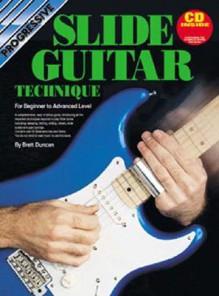 Slide Guitar Tech Bk/CD: For Beginner to Advanced Level - Brett Duncan