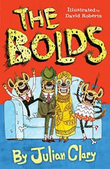 The Bolds - Julian Clary,David Roberts