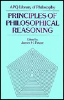 Principles of Philosophical Reasoning - James H. Fetzer