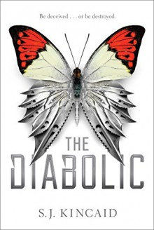 The Diabolic - S.J. Kincaid